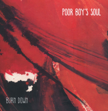 Poor Boy's Soul: Burn Down [Album] | TRAINWRECK'D SOCIETY