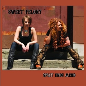 Sweet Felony - Split Ends Mend