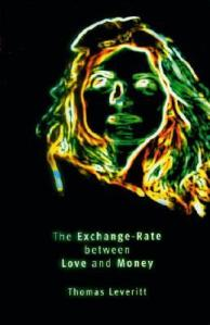 thomas leveritt the echange rate between love and money