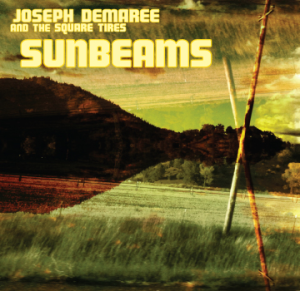 19. Joseph Demaree and the Square Tires - Sunbeams