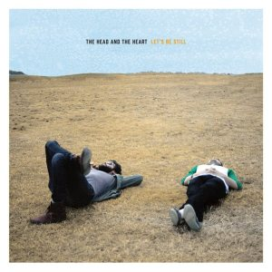 20. The Head and the Heart - Let's Be Still