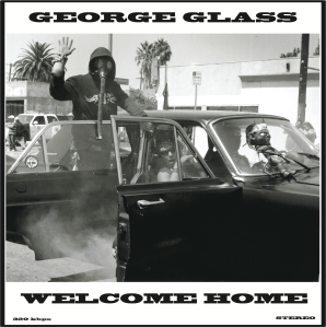 29. George Glass - Welcome Home