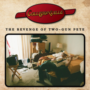 37. Collisionville - The Revenge of Two-Gun Pete