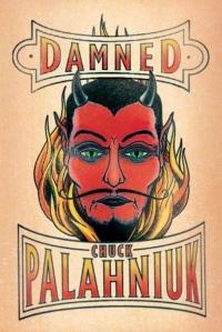 Damned by Chuck Palahniuk