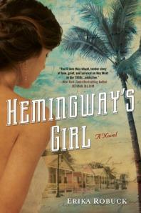 Hemingway's Girl by Erika Robuck