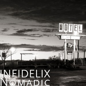Infidelix - Nomadic