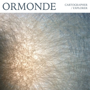 04. Ormonde - Cartographer:Explorer
