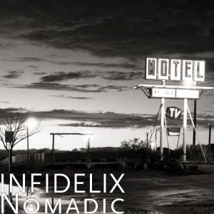 16. Infidelix - Nomadic