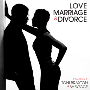 23. Toni Braxton & Babyface - Love, Marriage, & Divorce