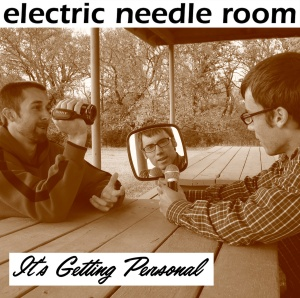 32. Electric Needle Room - It's Getting Personal